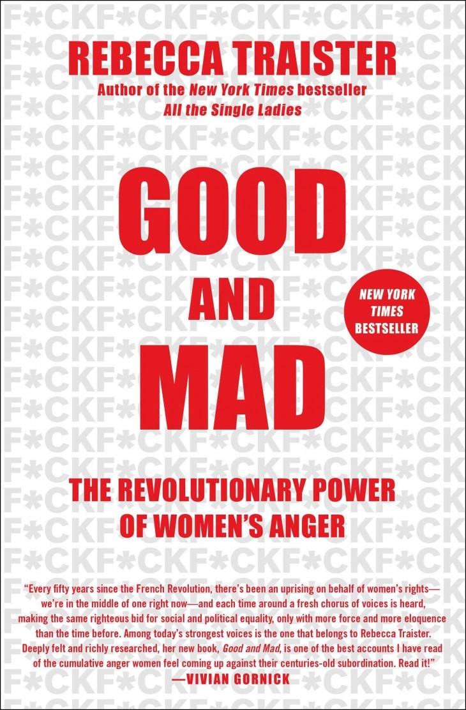 Ребекка Трейстер «Хорошие и безумные. Революционная сила женской ярости»