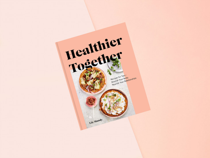 Healthier Together: Recipes for Two — Nourish Your Body, Nourish Your Relationships